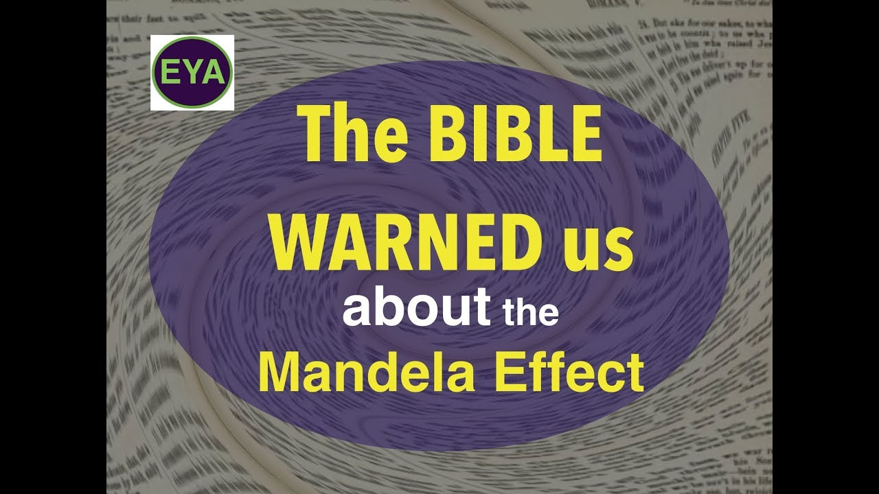 BIBLE WARNED US about the MANDELA EFFECT aka STRONG DELUSION